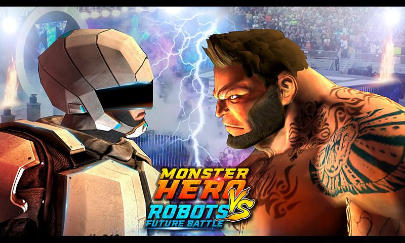 Monster Hero vs Robot Future Battle