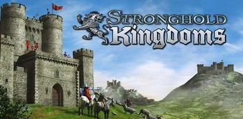 Stronghold Kingdoms: Feudal Warfare