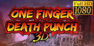 One Finger Death Punch 3D